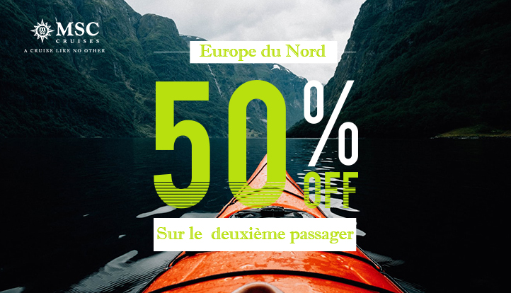 SPECIAL Europe du Nord -50% 2° PAX by MSC