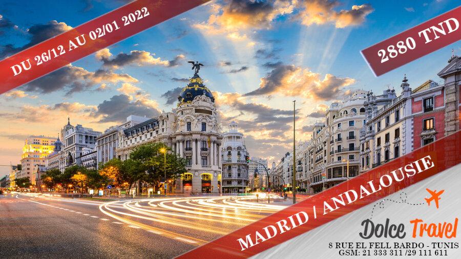 REVEILLON 2022 A MADRID / ANDALOUSIE