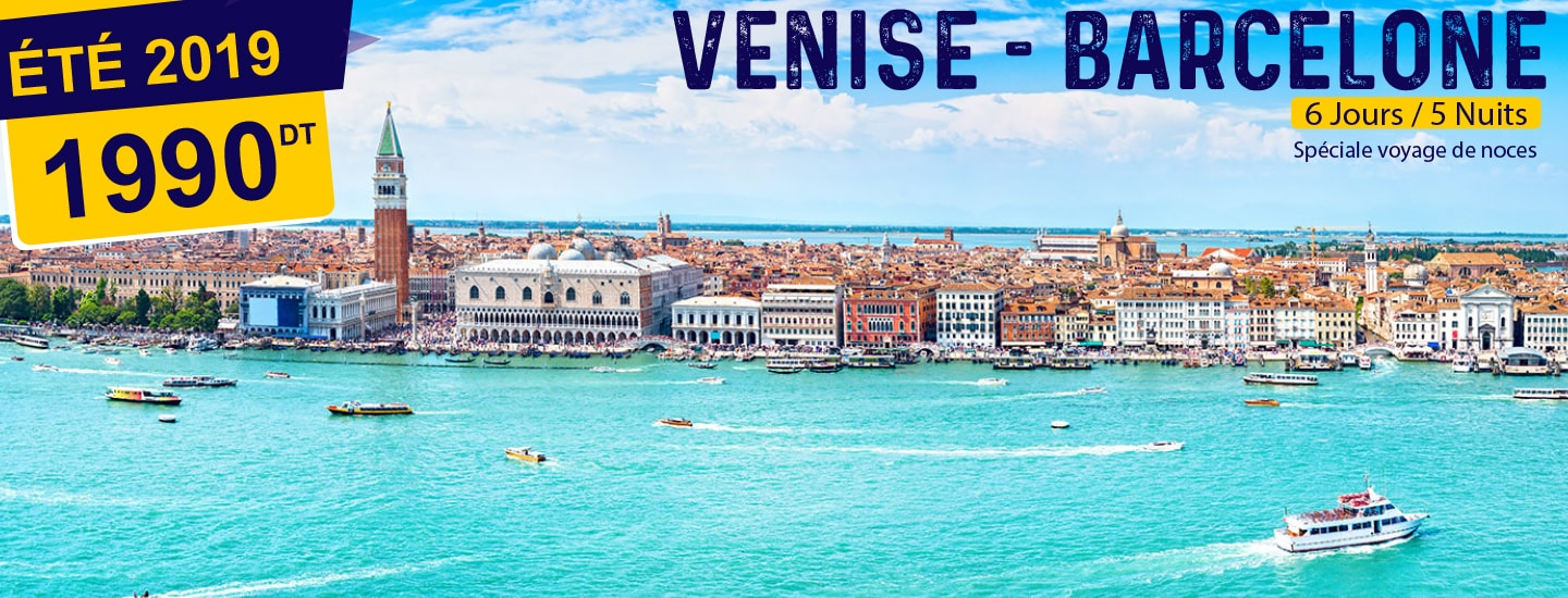 VENISE - BARCELONE